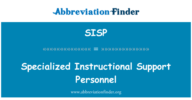 SISP: Specialized Instructional Support Personnel