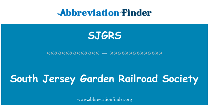 SJGRS: South Jersey Garden Railroad Society