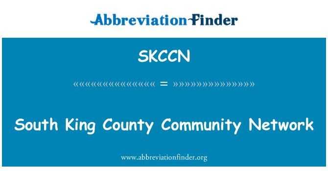 SKCCN: South King County Community Network