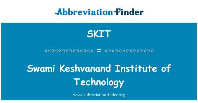 SKIT: Swami Keshvanand Institute of Technology