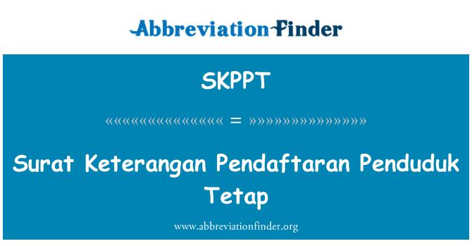 SKPPT: Surat Keterangan Pendaftaran Penduduk Tetap