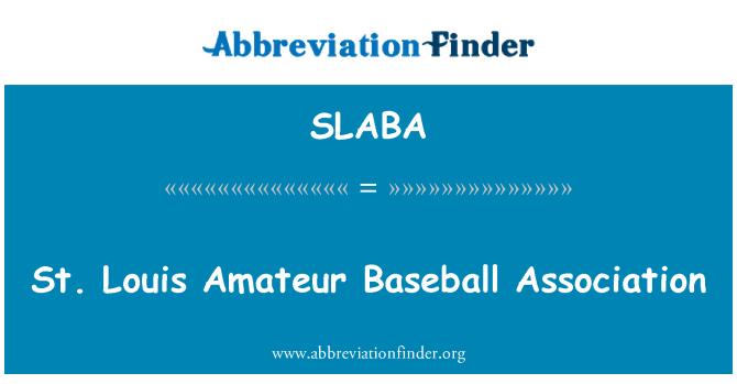 SLABA: St. Louis Amateur Baseball Association