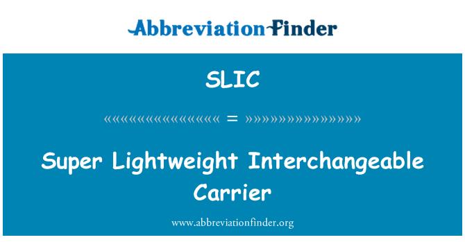 SLIC: Super ligero portador intercambiable