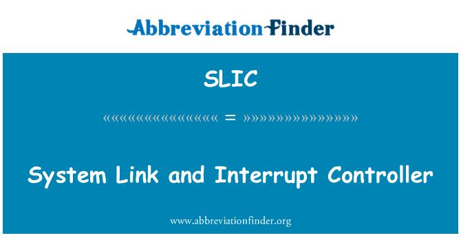 SLIC: Enlace del sistema y controlador de interrupción