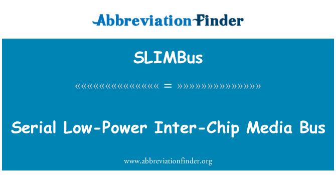 SLIMBus: Serial Low-Power Inter-Chip Media Bus