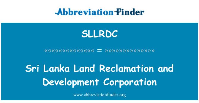 SLLRDC: Sri Lanka Land Reclamation and Development Corporation