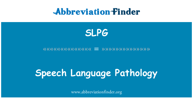 SLPG: Speech Language Pathology