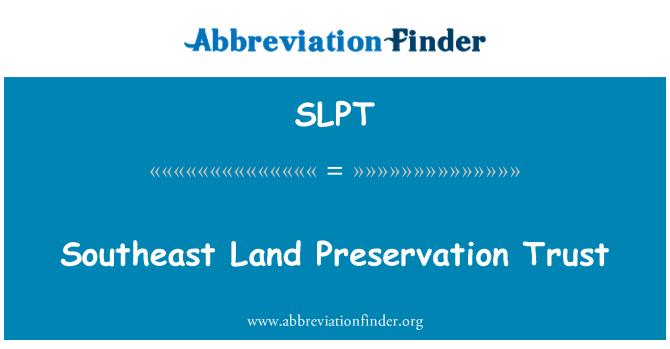 SLPT: Güneydoğu toprak koruma güven