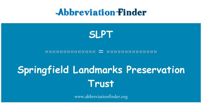 SLPT: Springfield yerlerinden koruma güven