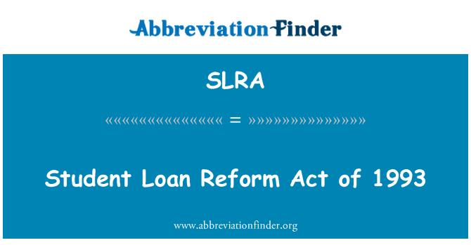 SLRA: Üliõpilane laenu Reform Act 1993