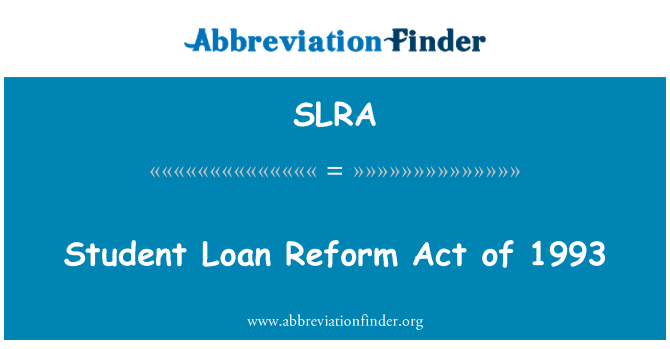 SLRA: Öğrenci kredi Reform Kanunu 1993