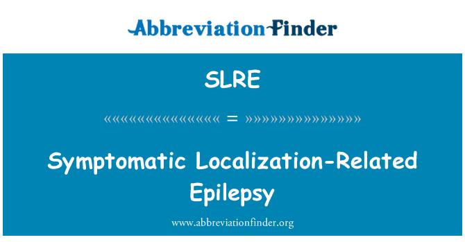 SLRE: Epilepsia localización-relacionada sintomática