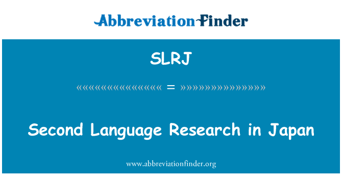 SLRJ: Second Language Research in Japan