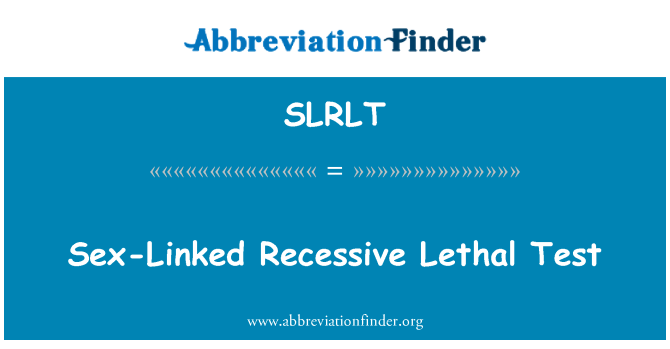 SLRLT: Sex-Linked Recessive Lethal Test