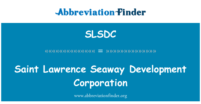SLSDC: Saint Lawrence Denizyolu Development Corporation