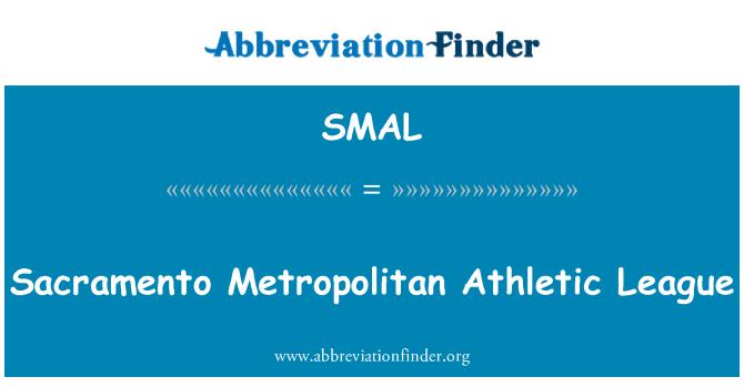 SMAL: Liga Atlética metropolitana de Sacramento