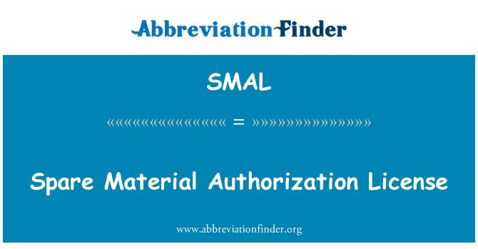 SMAL: Yedek malzeme yetkilendirme lisans