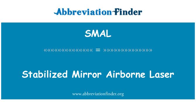 SMAL: Láser aerotransportado espejo estabilizado