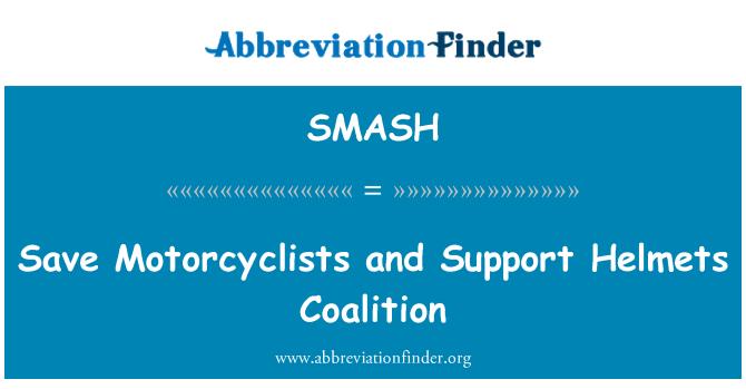 SMASH: Excepto los motociclistas y apoyo cascos coalición