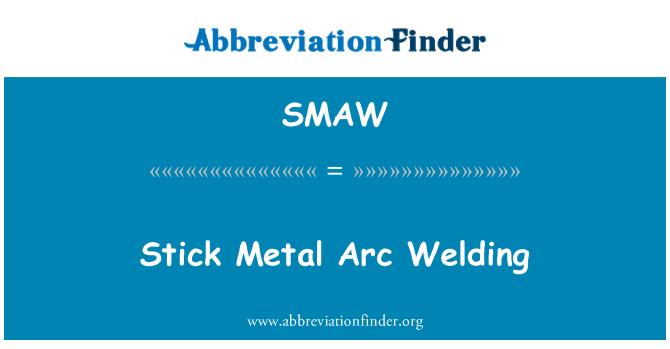 SMAW: Soldadura de arco metálico palo