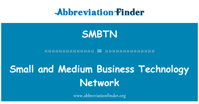 SMBTN: Small and Medium Business Technology Network