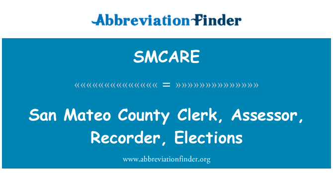 SMCARE: San Mateo County Clerk, Assessor, Recorder, Elections