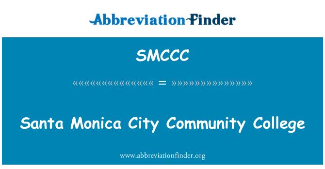SMCCC: Santa Monica City Community College