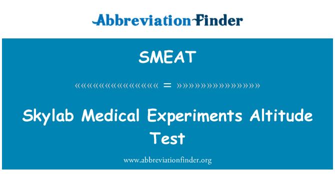SMEAT: Skylab Medical Experiments Altitude Test