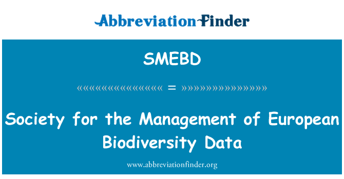 SMEBD: Society for the Management of European Biodiversity Data