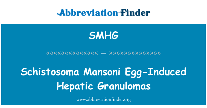SMHG: Schistosoma Mansoni Egg-Induced Hepatic Granulomas