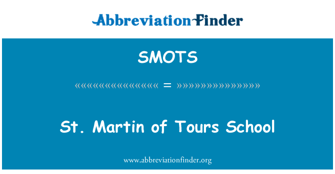 SMOTS: St. Martin of Tours School