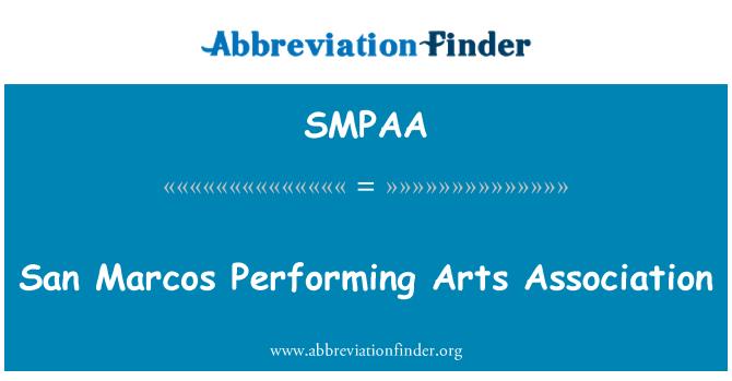 SMPAA: San Marcos Performing Arts Association
