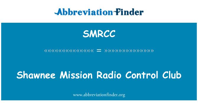SMRCC: Shawnee Mission Radio Control Club