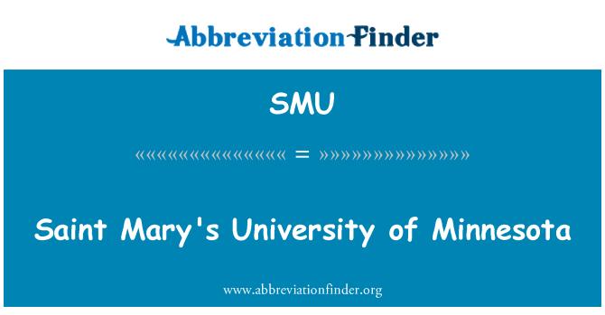 SMU: Saint Mary's University of Minnesota