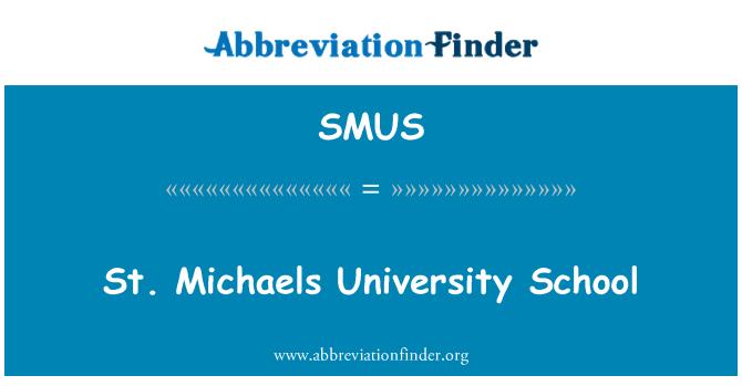 SMUS: St. Michaels University School