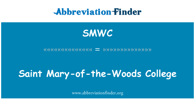 SMWC: Saint Mary-of-the-Woods College