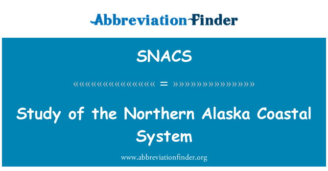 SNACS: Study of the Northern Alaska Coastal System