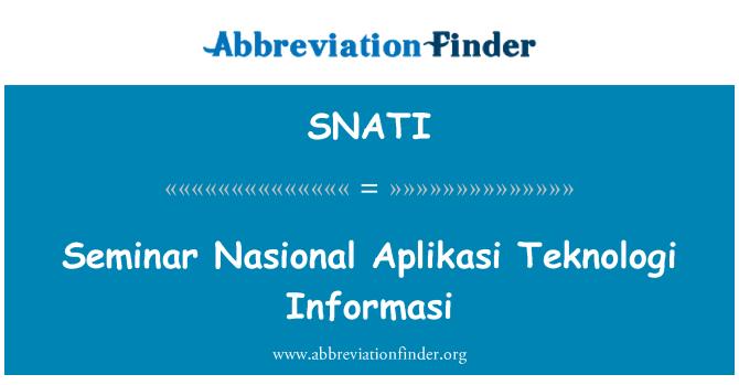SNATI: Seminar Nasional Aplikasi Teknologi Informasi