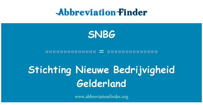 SNBG: Stichting Nieuwe Bedrijvigheid Gelderland