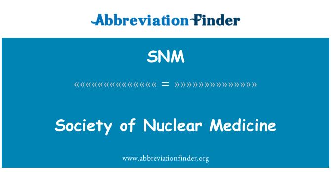 SNM: Sociedad de Medicina Nuclear