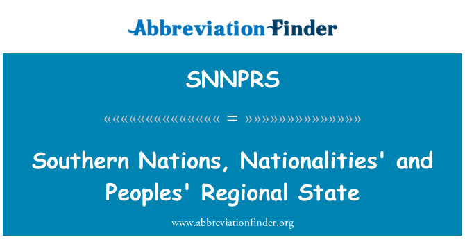 SNNPRS: Southern Nations, Nationalities' and Peoples' Regional State