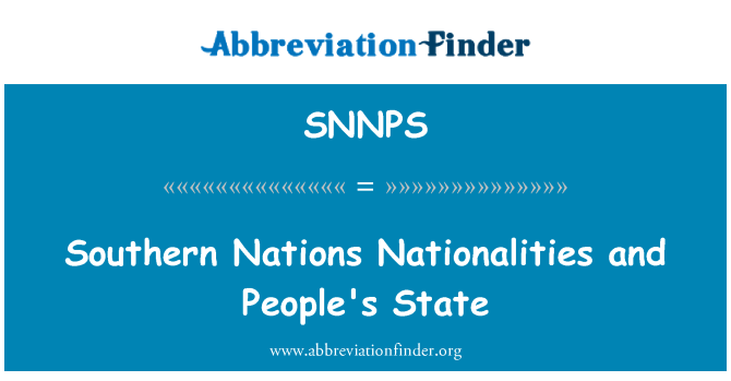 SNNPS: Southern Nations Nationalities and People's State