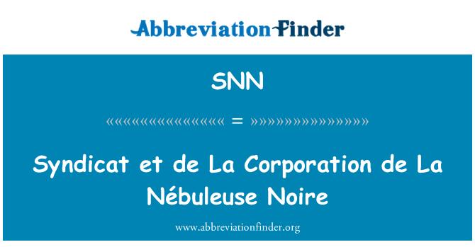SNN: Syndicat et de La Corporation de La Nébuleuse Noire