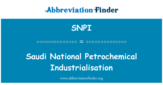 SNPI: Saudi National Petrochemical Industrialisation