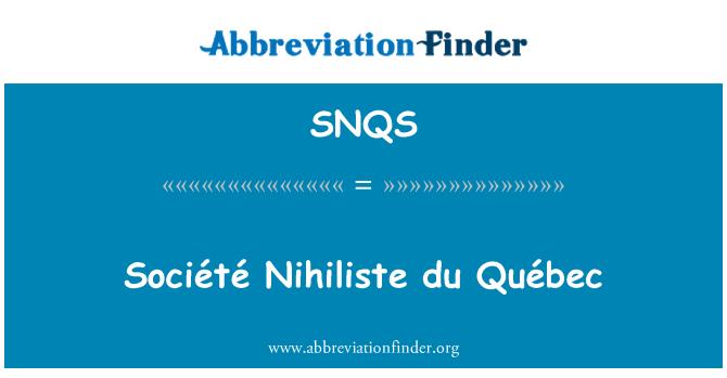 SNQS: Société Nihiliste du Quebec