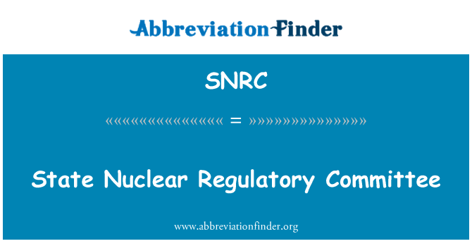 SNRC: State Nuclear Regulatory Committee