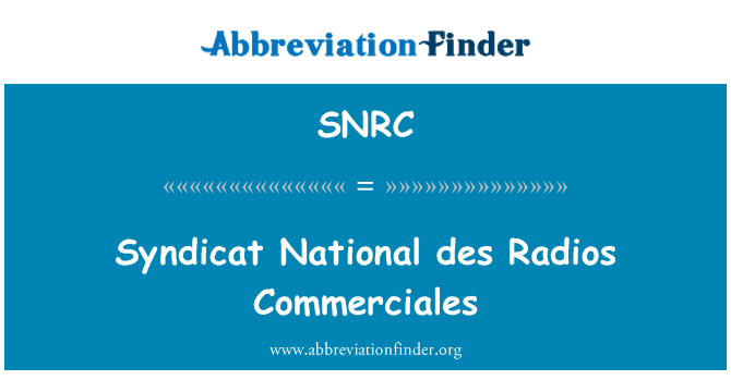 SNRC: Syndicat National des Radios Commerciales