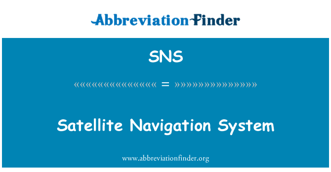 SNS: Satellite Navigation System