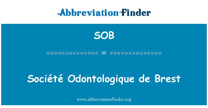 SOB: Société Odontologique de Brest