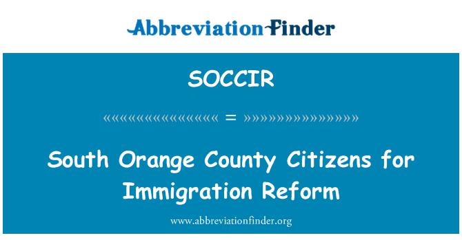 SOCCIR: South Orange County Citizens for Immigration Reform